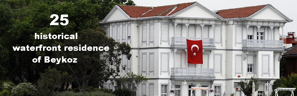 25 historical waterfront residences of Beykoz